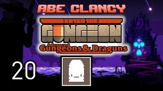 AbeClancy Streams: Advanced Gungeons and Draguns - 20 - Bullet v Rat
