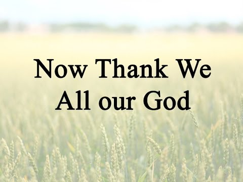 Now Thank We All Our God (Hymn Charts with Lyrics, Contemporary)