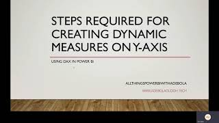 STEPS REQUIRED FOR CREATING DYNAMIC MEASURES ON Y AXIS | USING DAX IN POWER BI