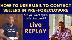 How to contact sellers in Pre-Foreclosure with EMAIL!