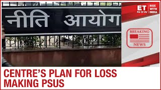 PMO and Niti Aayog Mull over selling off Loss making PSUs