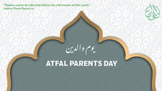 Atfal Parents Day  (1st Quarter, 2021)