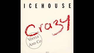 "ICEHOUSE CRAZY 12"" VERSION"