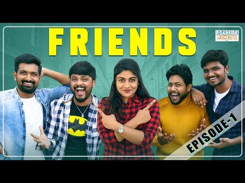 Friends   Episode 1   Single Pasanga   Tamil   Web Series   Roadside Romeos