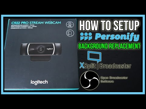 How to Setup Personify Background Replacement Logitech C922 in Xsplit  Broadcaster/OBS Studio