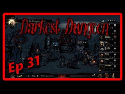 Darkest Dungeon | Gathering Grain | Ep 31