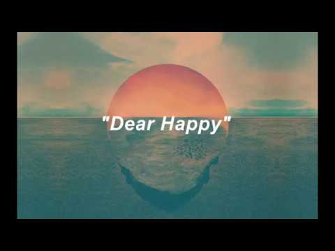 Dear Happy|| Dodie Clark ft. Thomas sanders|| Lyrics