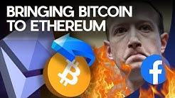 Bringing Bitcoin To Ethereum Is How To Conquer Facbeook Libra!!