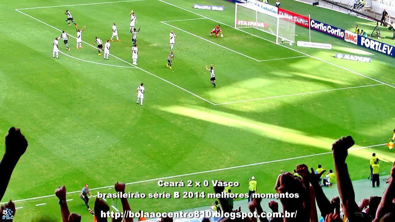 Ceará 2 x 0 Vasco - brasileirão série B 2014 melhores momentos