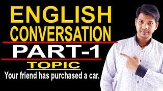 ENGLISH CONVERSATION (PART- 1)