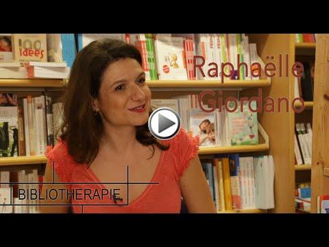 Bibliothérapie : tête-à-tête avec Raphaëlle Giordano