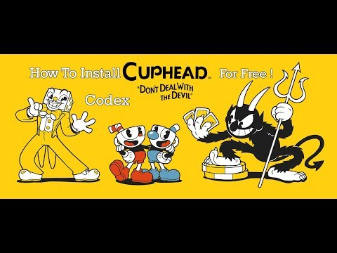 How To Install Cuphead -Codex