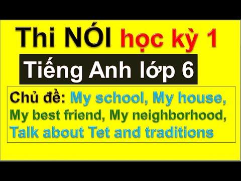 Thi NÓI tiếng Anh lớp 6 học kỳ 1 / HeartQueen Quyên Hoàng