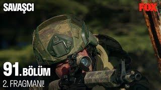 Savaşçı 91. Bölüm 2. Fragmanı