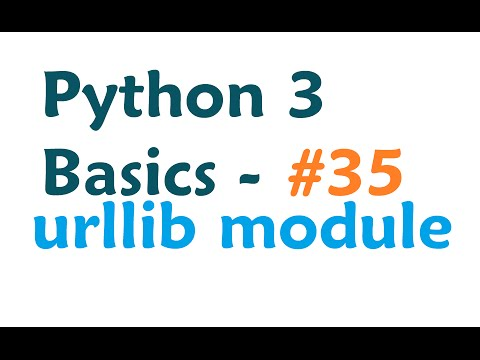 Python 3 Programming Tutorial - urllib module