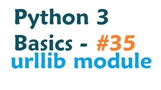 python 3 programming tutorial urllib module