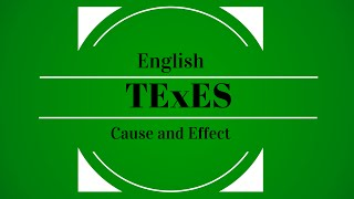 TExES English 7-12 (231) - Cause and Effect