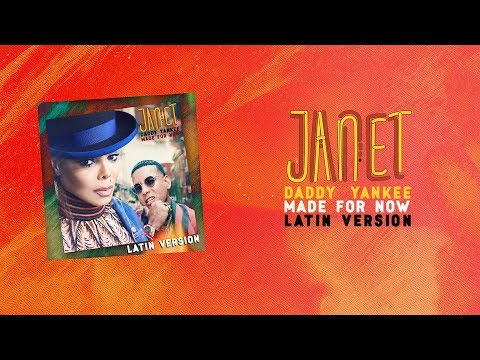 Janet Jackson x Daddy Yankee – Made For Now (Latin Version) [Official Audio]