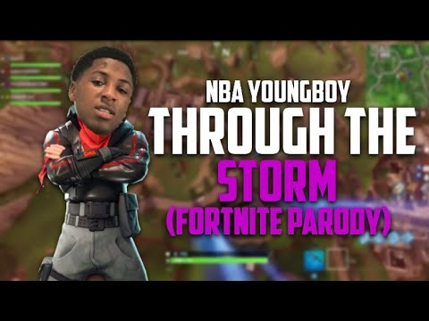 NBA Youngboy - Through The Storm (Fortnite BR Parody)