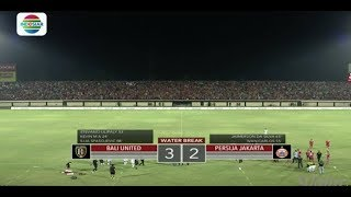 Piala Presiden 2018 : Bali United (3) VS Persija (2) - Highlight Goal