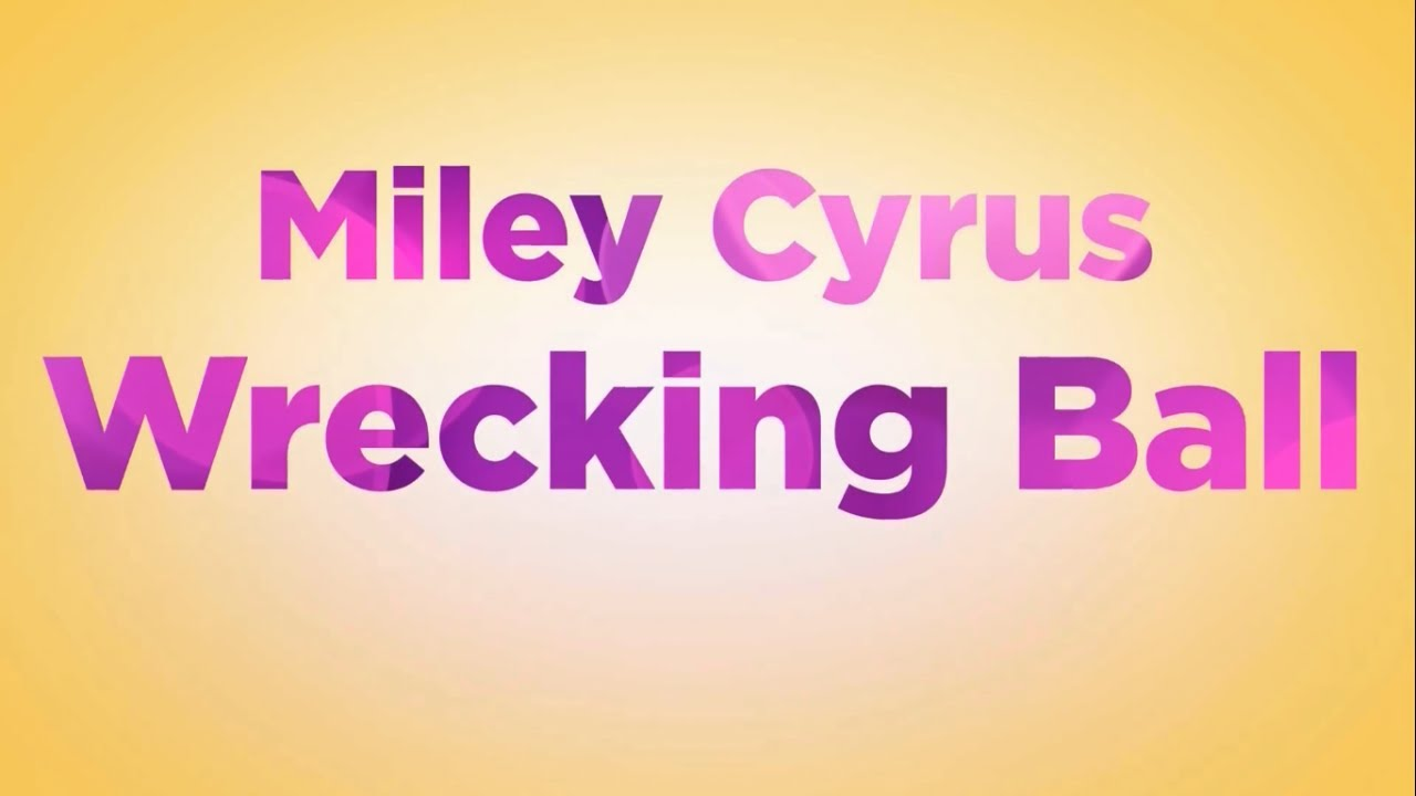 Miley Cyrus - Wrecking Ball LYRICS - YouTube