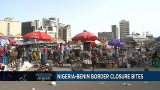 Nigeria border closure hits Benin hard [Business Africa]