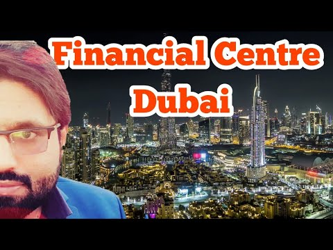 Financial Centre Dubai 2018 | Azhar Vlogs Dubai Jobs