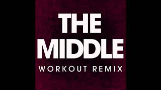 The Middle (Workout Remix )