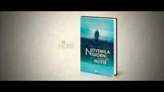Novemila giorni e una sola notte: trailer del romanzo