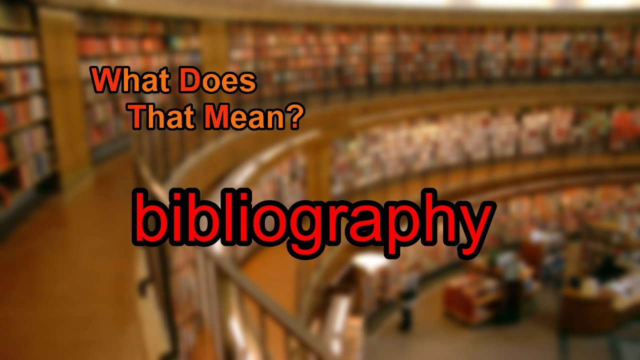 bibliography what does it mean