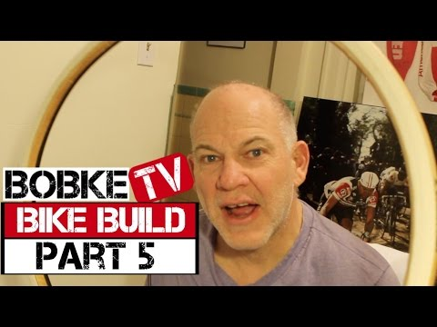 Building A Bike With Bob Roll Part 5 - The Tires