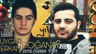Uygar Doganay / Erkan Doganay - Şivan Var 2018