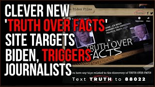 Trump Campaign's New 'Truth Over Facts' Website Targets Biden, Triggers Journalists