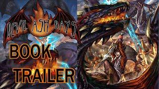 "Official ""Devil Ash Days"" Book Trailer"