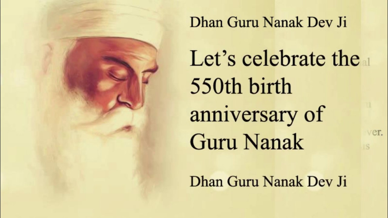 anniversary of guru nanak life history of guru nanak dev ji
