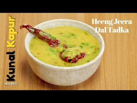 Heeng Jeera Dal Tadka | Kunal Kapur | Indian Food Recipes