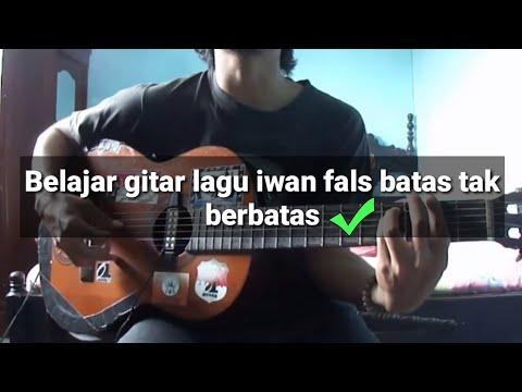Belajar gitar | kunci gitar (Iwan Fals Batas Tak Berbatas )