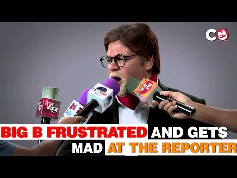 Big B Frustrated and gets MAD at the Reporter
