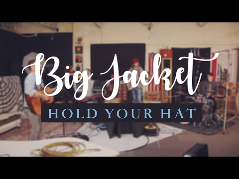 Hold Your Hat - Big Jacket (Live recording)