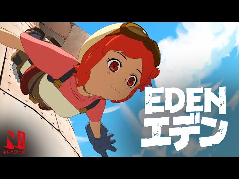Eden   Official Trailer   Netflix Anime