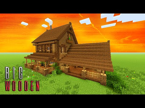 Minecraft how to build big wooden house big survival for Big modern house tutorial