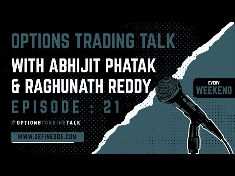 OPTIONS TRADING TALK 21: Market View by AP, IV Explained by RR. Abhijit Bhate on Weekly Iron condors