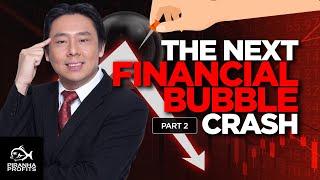 Der nächste Finanzblasencrash Teil 2 von 3