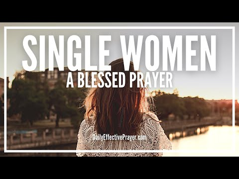 Prayer For Single Women - Single Woman Prayer