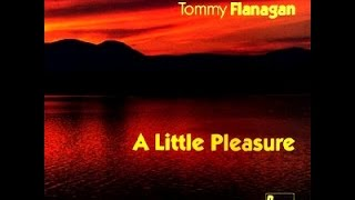 J.R. Monterose & Tommy Flanagan - Theme for Ernie