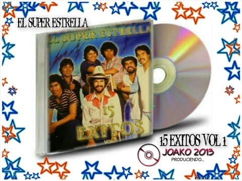 EL SUPER ESTRELLA 15 EXITOS VOL 1 CD COMPLETO