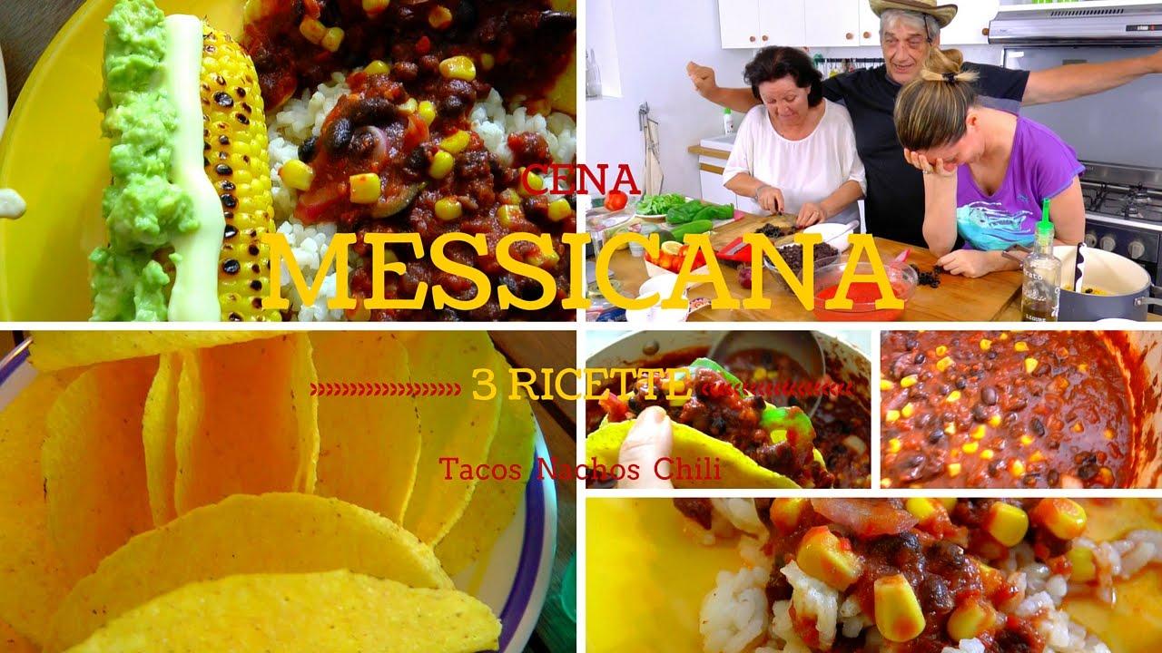Come Preparare Una Cena Messicana Chili Tacos Nachos Ricette Cucina Messicana Youtube