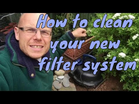 How to clean your new filter system? - Any Pond Limited - UK
