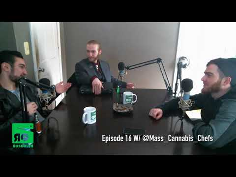 Rose Glen Podcast Ep. 17 W/ The Mass Cannabis Chefs