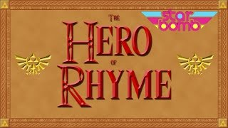 Watch Starbomb The Hero Of Rhyme video